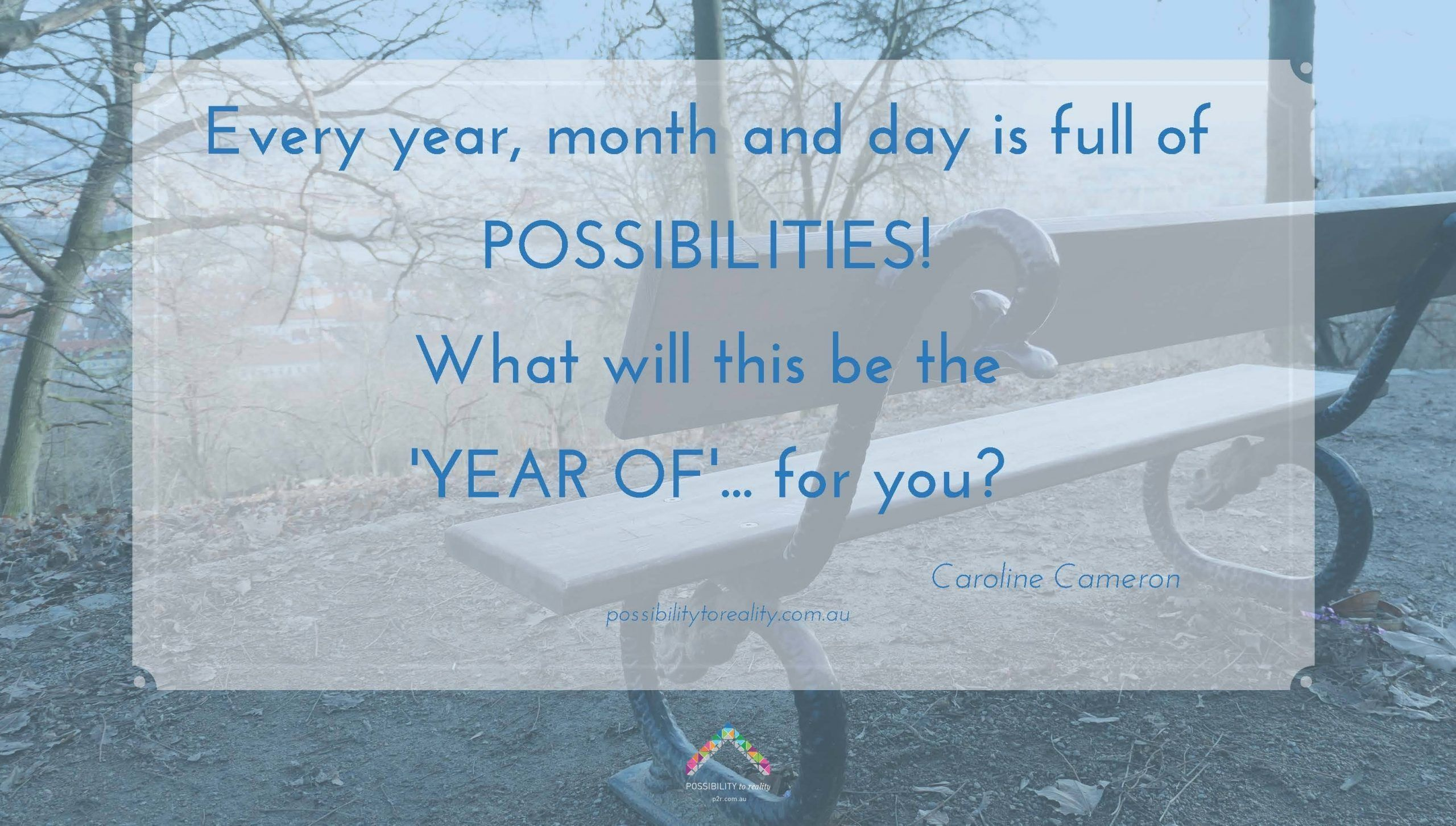 Every-year-month-and-day-is-full-of-POSSIBILITIES-What-will-this-be-the-YEAR-OF...-scaled