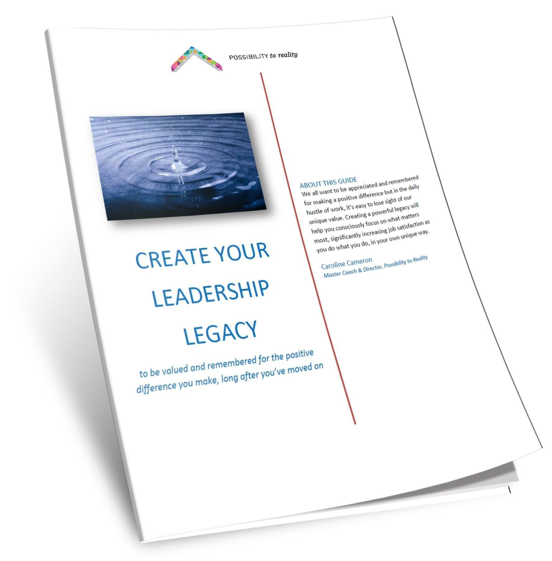 How to Create YOUR Leadership Legacy